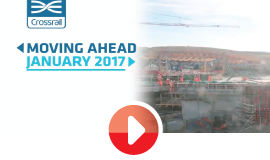 Moving Ahead, January 2017: Crossrail's quarterly update